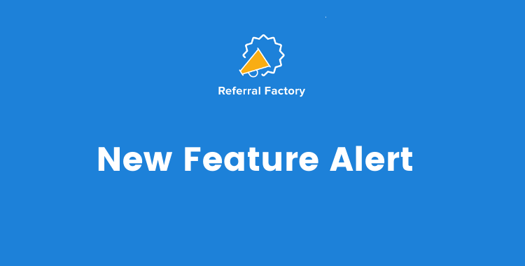 New Feature Alert: Add redirects to your campaigns, and qualify your referrals using a Javascript code.